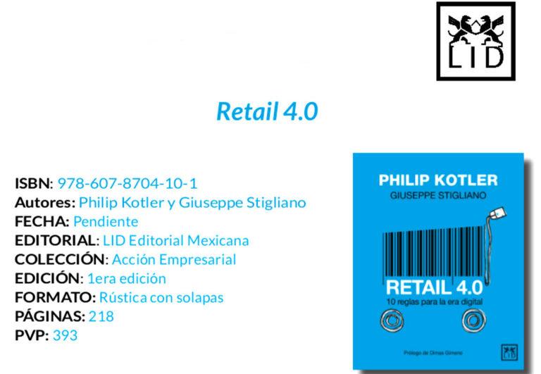 RETAIL 4.0, nueva publicación de Philip Kotler: LID Editorial