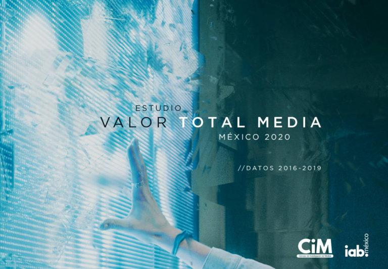 IAB México y CiM presentan la primera edición del Estudio Valor Total Media