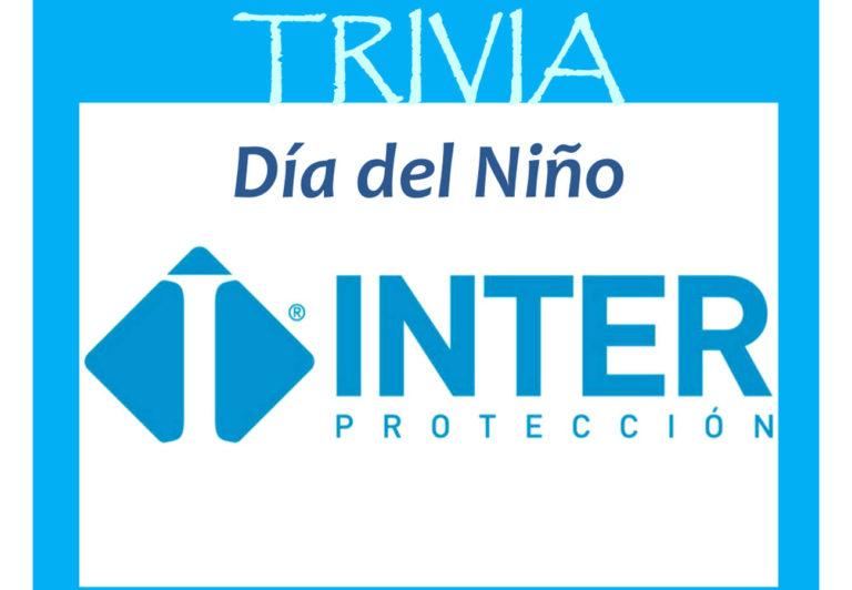 TRIVIA DÍA DEL NIÑO/INTERPROTECCIÓN