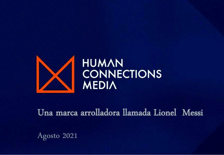 Human Connections Media, presenta «Una marca arrolladora llamada: Lionel Messi»