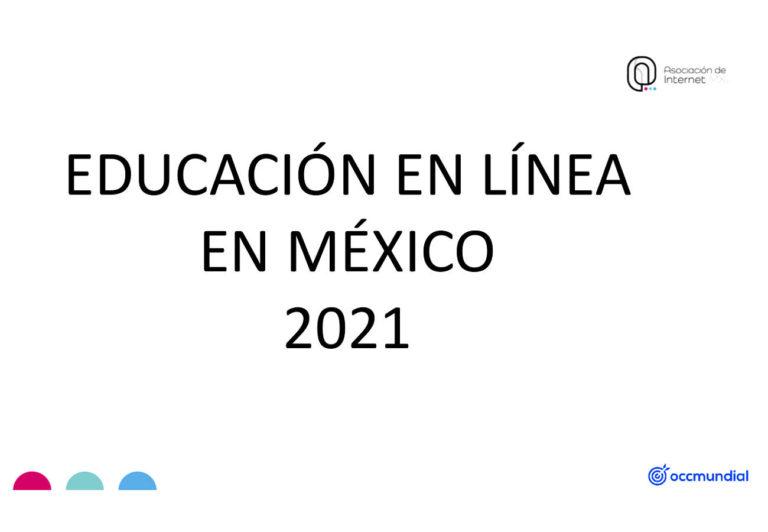 Educación en línea en México 2021… resultados