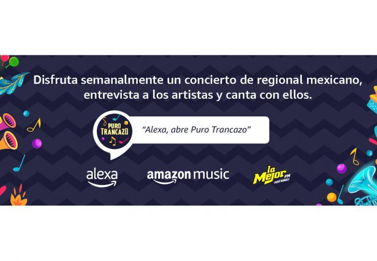 """Alexa y Amazon Music tiene lo mejor del regional mexicano:""""Puro Trancazo"""""""