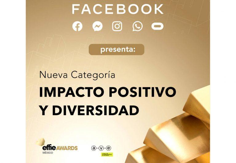 Effie Awards México 2021, lanza la Categoría Impacto Positivo. (Diversidad, Equidad e Inclusión)