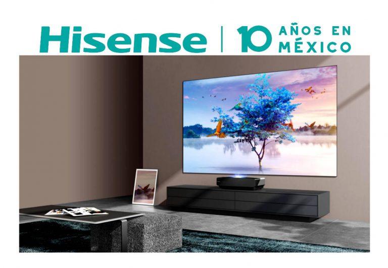 Hisense festeja 10 años en México