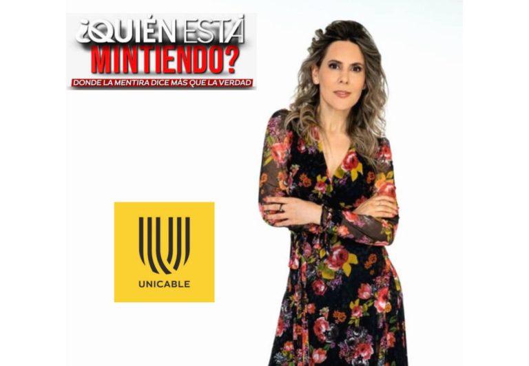 ¿Quién está mintiendo? es el nuevo talk show de Unicable