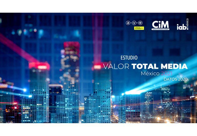 AVE, CIM e IAB México presentan la segunda edición del Estudio Valor Total Media.